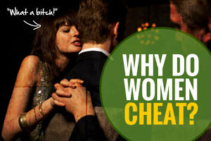 What causes a woman to cheat on her husband