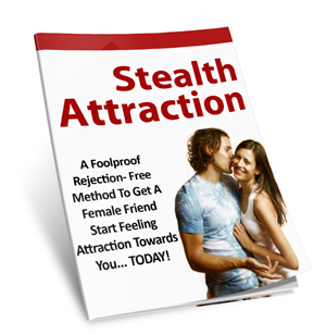 Stealth attraction techniques